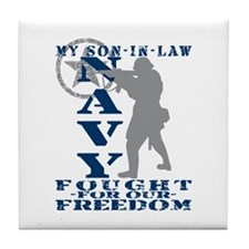 Son-n-Law Fought Freedom - NAVY Tile Coaster