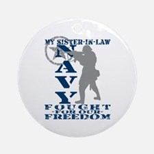 Sis-n-Law Fought Freedom - NAVY Ornament (Round)