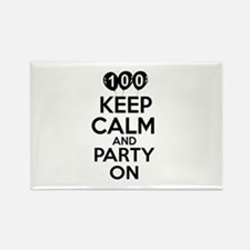 100 Keep Calm And Party On Birthd Rectangle Magnet