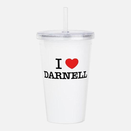 I Love DARNELL Acrylic Double-wall Tumbler