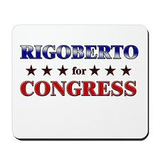 RIGOBERTO for congress Mousepad