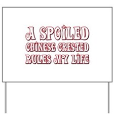 Spoiled Crested Yard Sign
