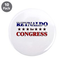"REYNALDO for congress 3.5"" Button (10 pack)"