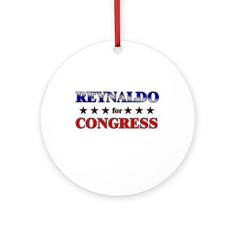 REYNALDO for congress Ornament (Round)