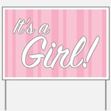 It's A GIRL - Yard Sign