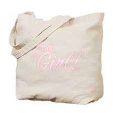 It's A GIRL - Tote Bag