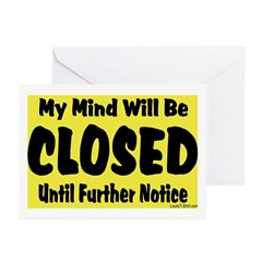 My Mind Will Be Closed Greeting Cards (Pk of 20)