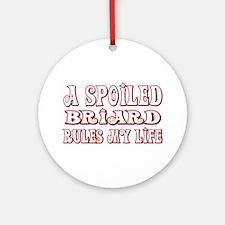 Spoiled Briard Ornament (Round)