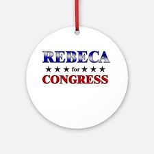 REBECA for congress Ornament (Round)