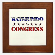 RAYMUNDO for congress Framed Tile
