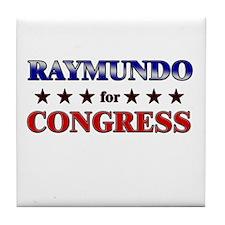 RAYMUNDO for congress Tile Coaster