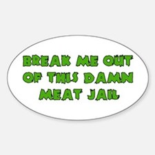 Meat Jail Oval Decal
