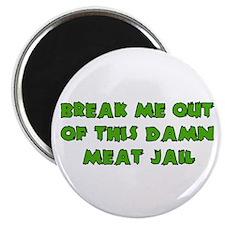Meat Jail Magnet