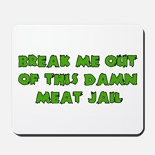 Meat Jail Mousepad