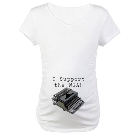 I support the WGA! Maternity T-Shirt