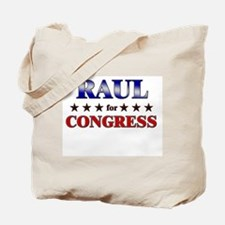 RAUL for congress Tote Bag