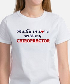 Madly in love with my Chiropractor T-Shirt