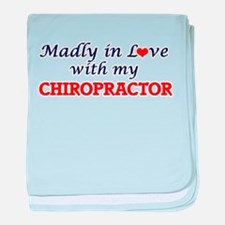 Madly in love with my Chiropractor baby blanket