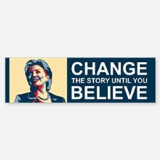 HILLARY CHANGE-BELIEVE Sticker (Bumper)
