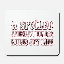Spoiled Bulldog Mousepad