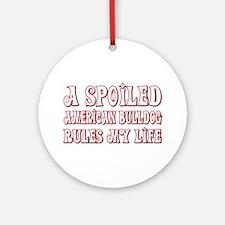 Spoiled Bulldog Ornament (Round)