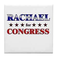 RACHAEL for congress Tile Coaster