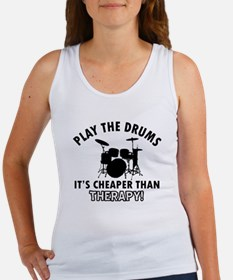 Drums It's Cheaper Than Therapy Women's Tank Top