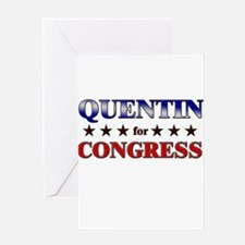 QUENTIN for congress Greeting Card
