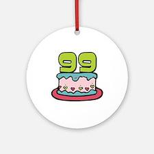 99th Birthday Cake Ornament (Round)