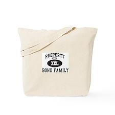 Property of Bond Family Tote Bag