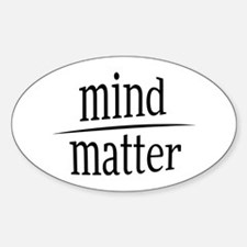 Mind over Matter Fractional Humor Decal