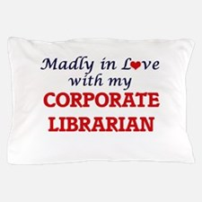 Madly in love with my Corporate Librar Pillow Case