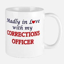 Madly in love with my Corrections Officer Mugs