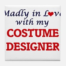 Madly in love with my Costume Designe Tile Coaster