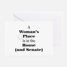 A Woman's Place is in the House and Senate Greetin