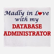 Madly in love with my Database Admin Throw Blanket