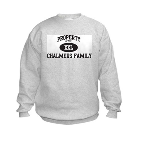 Property of Chalmers Family Kids Sweatshirt