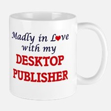 Madly in love with my Desktop Publisher Mugs