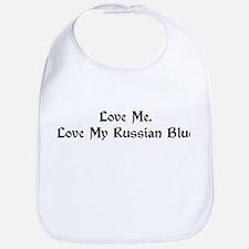 Love Me, Love My Russian Blue Bib
