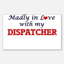 Madly in love with my Dispatcher Decal