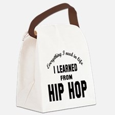 I learned from Hip Hop Canvas Lunch Bag