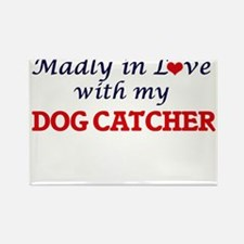 Madly in love with my Dog Catcher Magnets