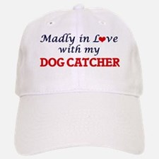 Madly in love with my Dog Catcher Baseball Baseball Cap