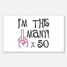 50th birthday middle finger salute! Decal