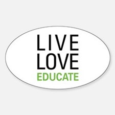 Live Love Educate Sticker (Oval)