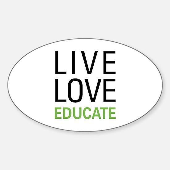 Live Love Educate Sticker (Oval)