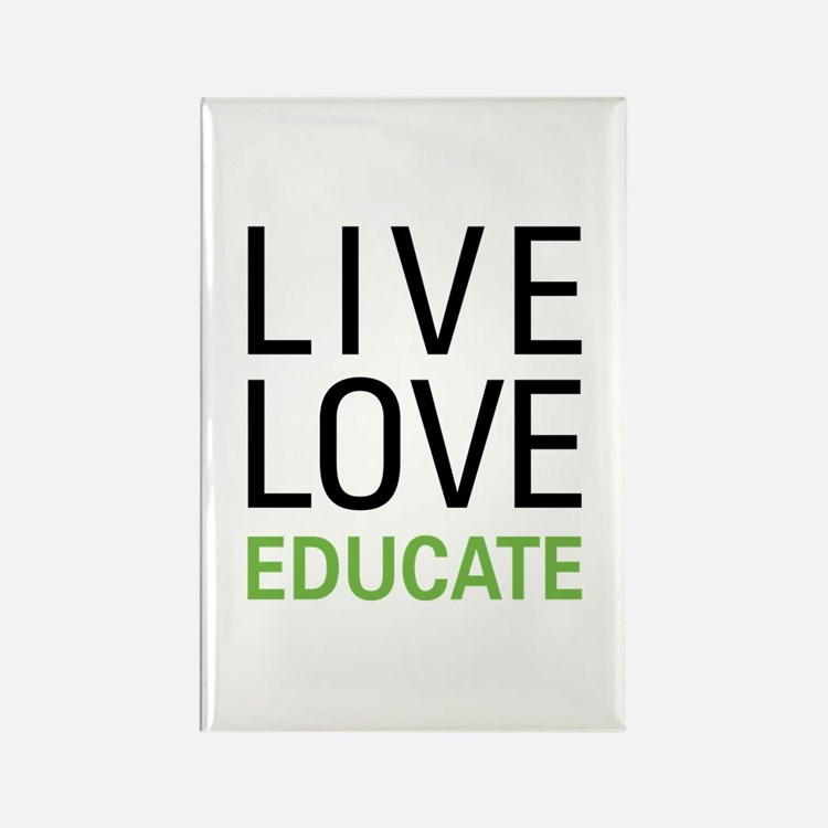 Live Love Educate Rectangle Magnet (10 pack)