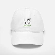 Live Love Educate Baseball Baseball Cap