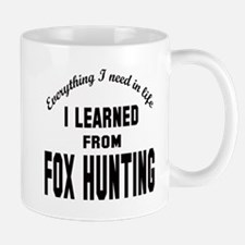 I learned from Fox Hunting Mug