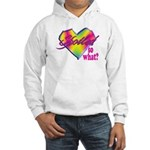 Spoiled - so what? Hooded Sweatshirt